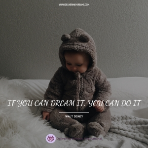 If you can dream - you can do!