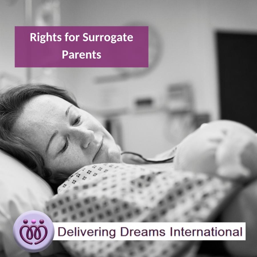 Rights for Surrogate Parents - Delivering Dreams