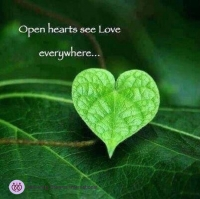 Open hearts see Love everywhere