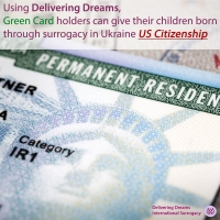 Green Card Holder? We Can Get US Citizenship for Your Child Through Ukrainian Surrogacy.