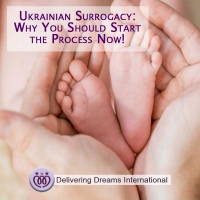 Ukrainian Surrogacy: Why You Should Start the Process Now!